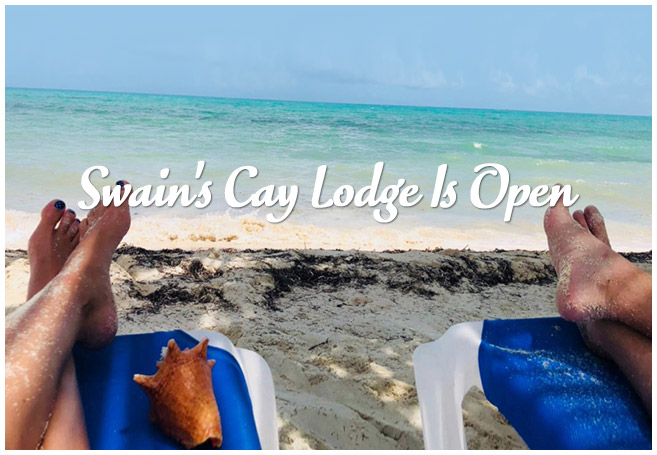 Swain Cay Lodge is Open